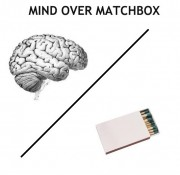 mind over matchbox