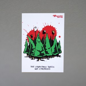 """The Christmas Trees Are Unionised"" Christmas card"