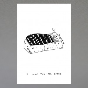 """I Love You Mr Otter"" print"
