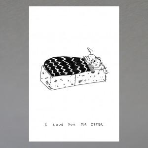 """""""I Love You Mr Otter"""" print"""