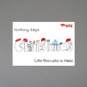 """""""Nothing Says Christmas Like Biscuits in Hats"""" Christmas card"""