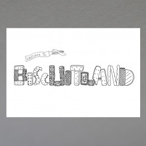 """Welcome To Biscuit Land"" print"