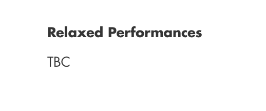 Bold, black text in the top line reads 'Relaxed Performances'. Black text below reads 'TBC""