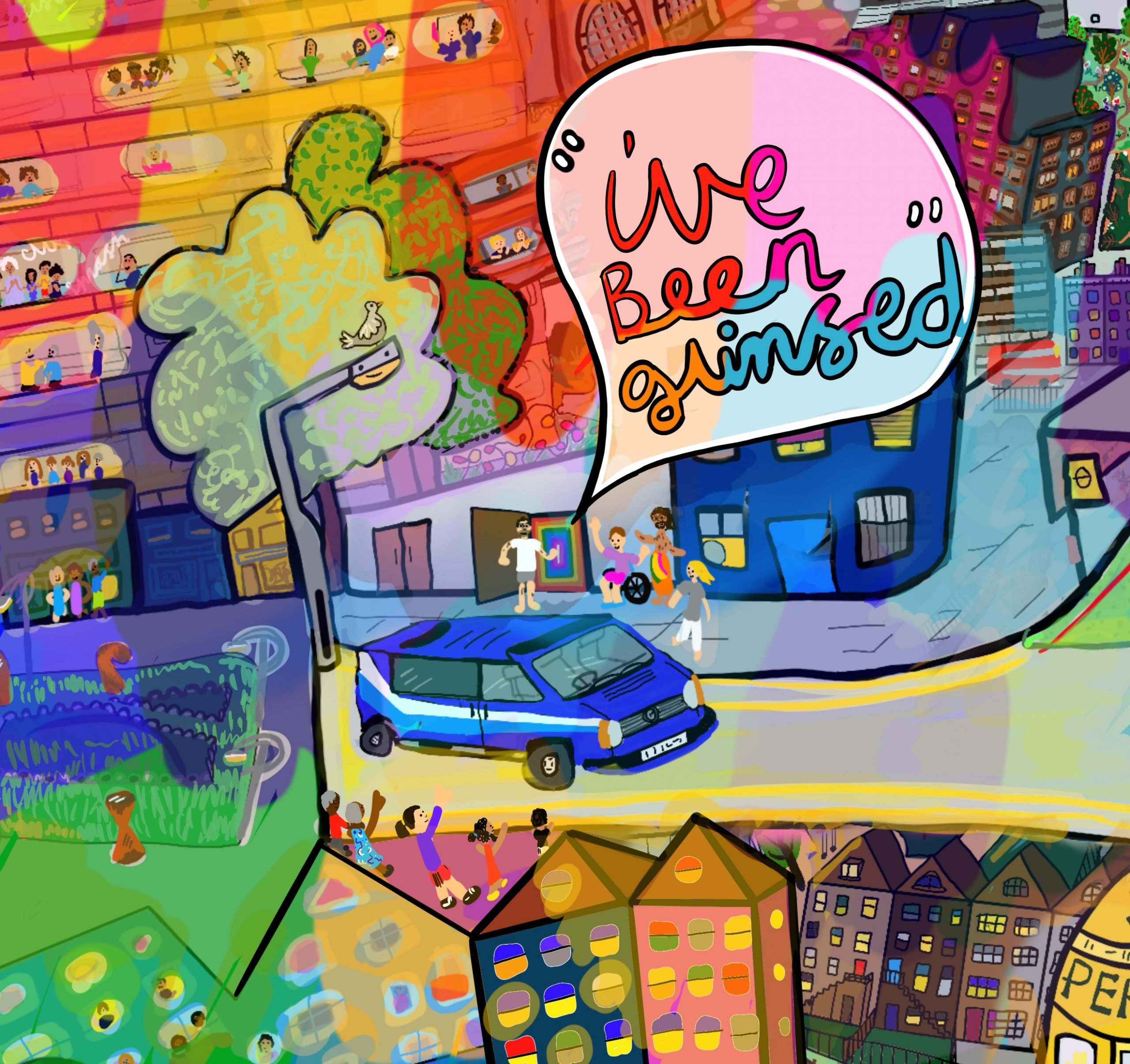 "Image shows a colourful digital drawing by Touretteshero of a birds eye view of the scene during the Clap for Carers at 8pm on Thursdays during the lockdown at her home in South London. Touretteshero, Leftwing Idiot, Erik and Claire can be seen in the centre of the image dancing outside the backdoor. The Touretteshero Van can be seen parked in the street next to them and is a blue VW transporter with a white and sky blue racing stripe along the side. In the foreground is the lamp-post and Touretteshero's neighbours waving at the Spaceship team. There is a large speech bubble in the top right corner of the image which reads ""I've been glimpsed"". In the background are the large sycamores and the estate behind Touretteshero's building where neighbours are clapping and banging pots and pans."