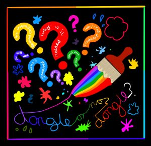 A drawing by Touretteshero of a paintbrush with a rainbow coloured paintbrush stroke coming from the centre of the image outwards, as a well as having a rainbow coloured border. On a black background are lots of different coloured questions marks containing questions such as: 'who's paid & credited' , 'why is it needed', 'what does it cost' , 'will it work', 'are inequalities reenforced', 'who's centred', 'who's involved', At the bottom of the drawing in rainbow coloured joint writing is the title 'Dongle or no dongle?'