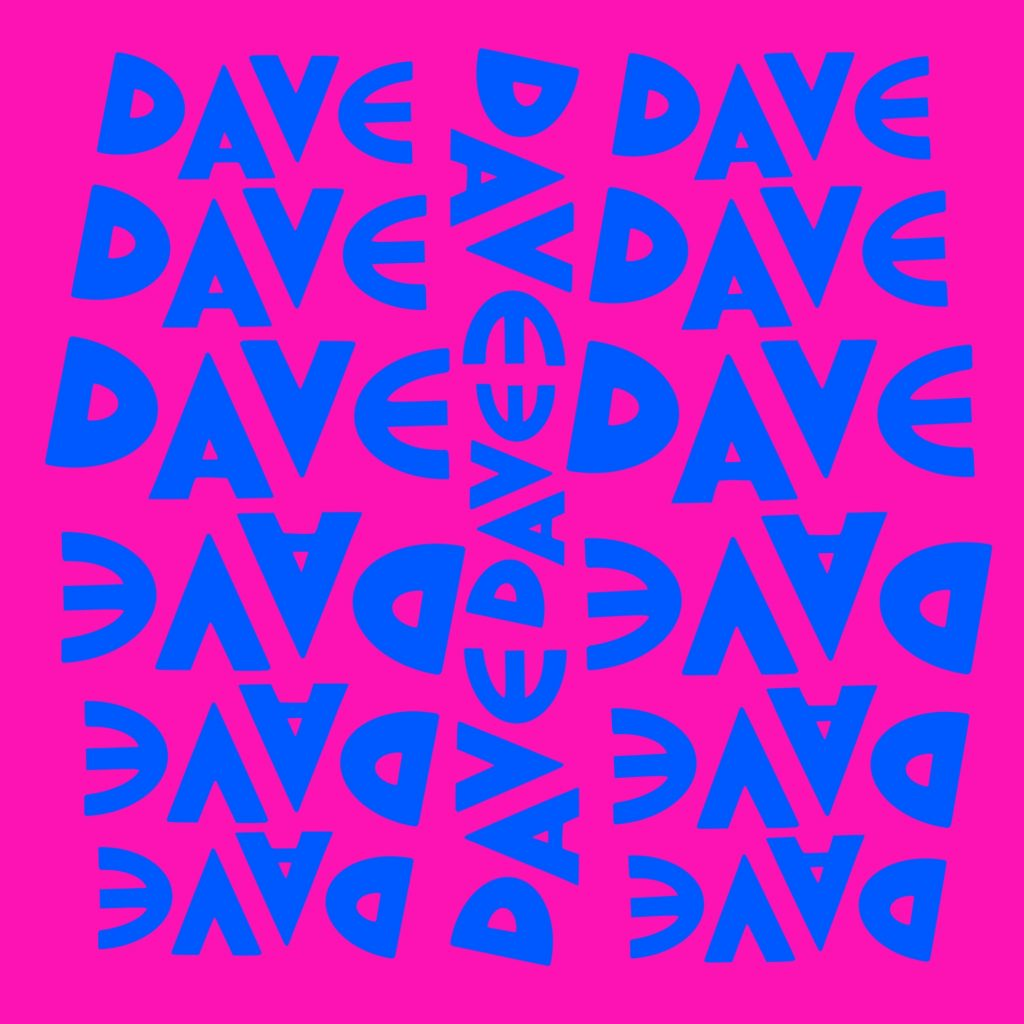 A digital image in just two colours - the word Dave in bright blue written sixteen times on a bright pink background. The words are oriented in different directions.
