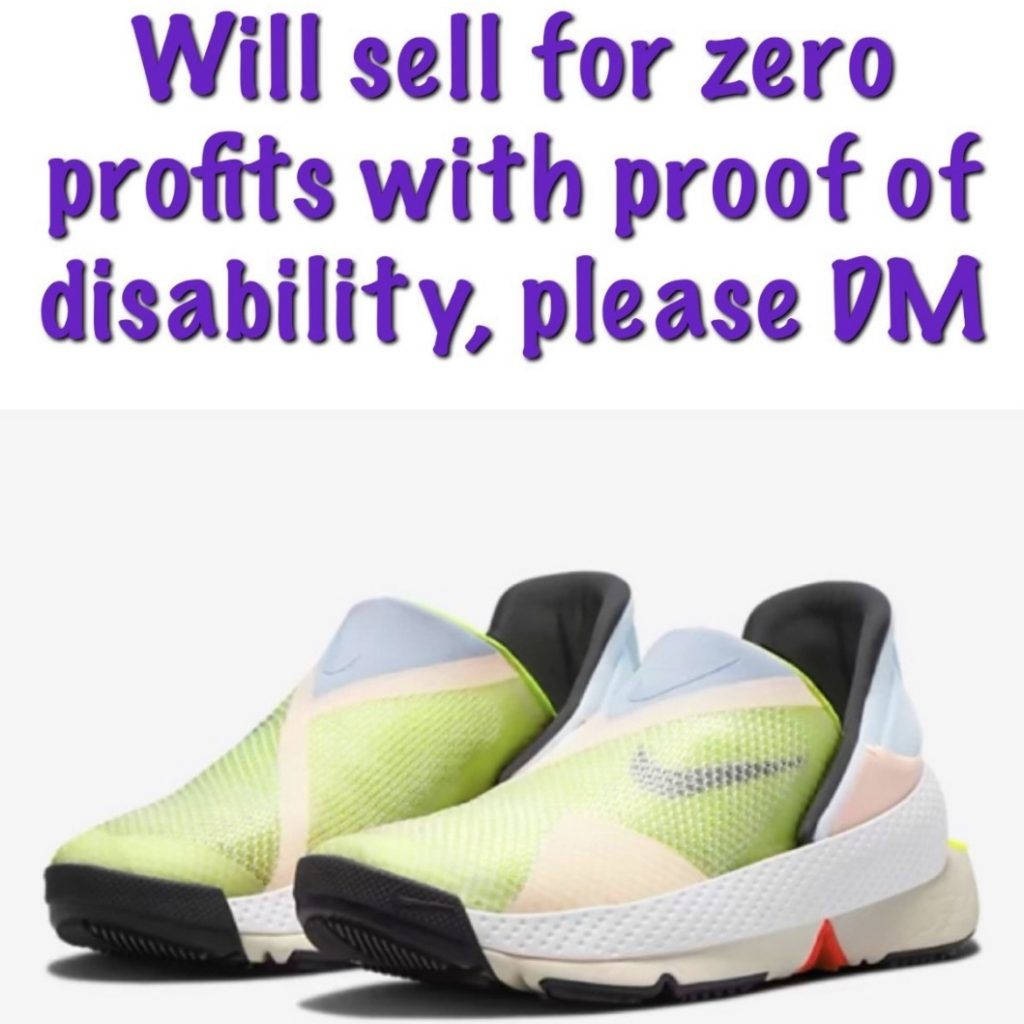 A screenshot from a listing on the resale site Depop - it shows Nike's new hands free shoe the Go Fly Ease and written above in large purple text is: 'Will sell for zero profits with proof of disability, please DM.'