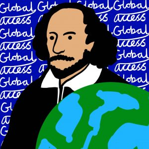A hand drawn digital illustration of William Shakespeare the background is deep blue with cursive text that reads Global Access forming a repeat pattern. A globe takes up the foreground of the bottom right corner.